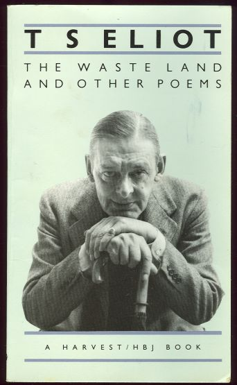 essays on the wasteland by t.s. eliot Read this english essay and over 88,000 other research documents ts eliot ts eliot changed the face of poetry he has been regarded as.